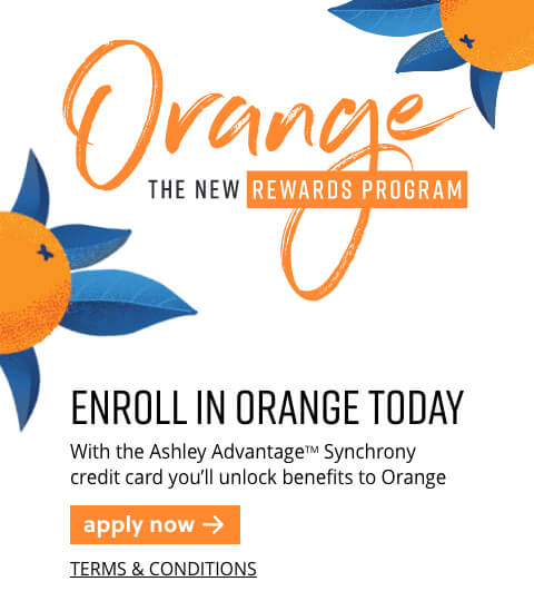 Ashley HomeStrore Orange Rewards Loyalty Program