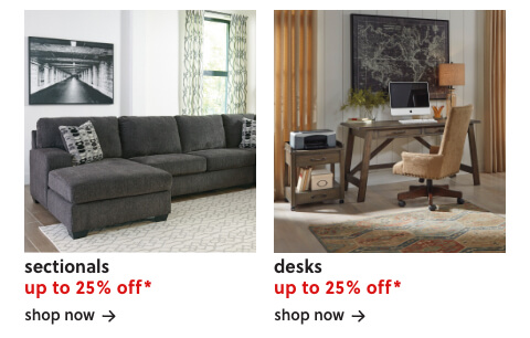 Sectionals up to 25% off, Up to 25% Off Desks