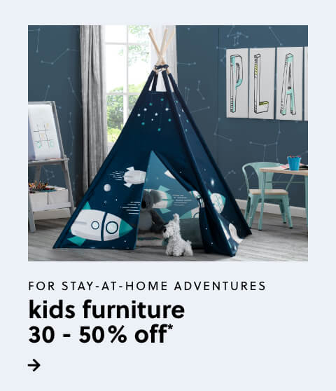 Kids Furniture 30-50% Off*