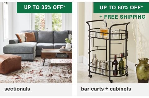 Sectionals up to 35% off,Bar Carts & Cabinets Up to 60% Off + Free Shipping
