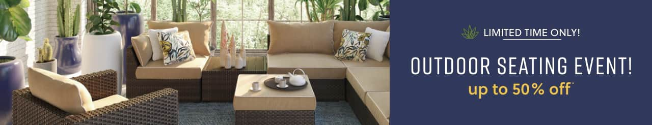Limited Time Only! Outdoor Seating Event up to 50% off*