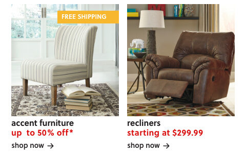 Save Up to 50% Off* on Accent Furniture + Free Shipping, Recliners S/A $299.99