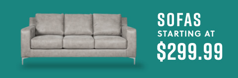 Sofas starting at $299.99