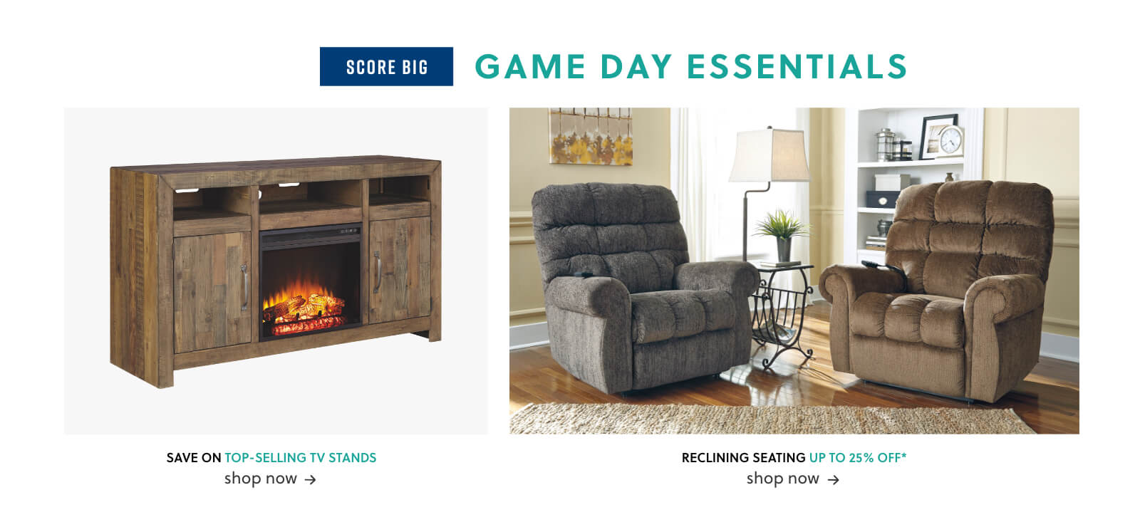 Game Day Furniture Seating, Top-Selling TV Stands, Recliners