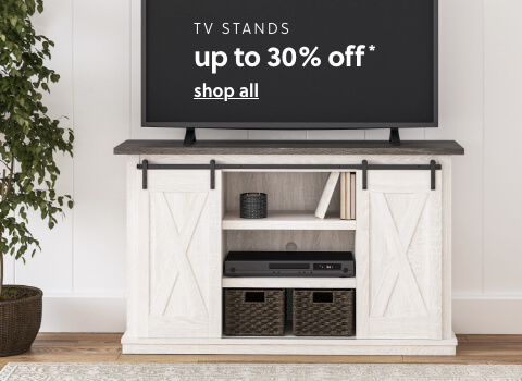 TV Stands Up to 30% Off