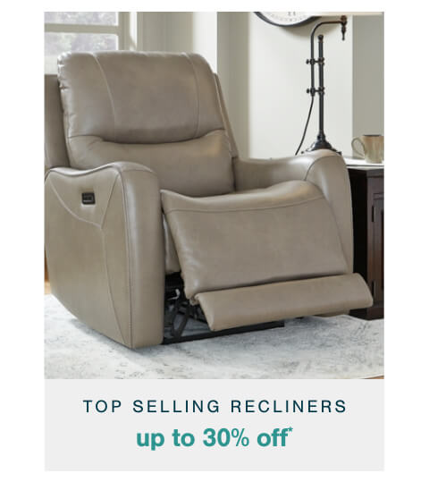 Top Selling Recliners Up To 30% Off