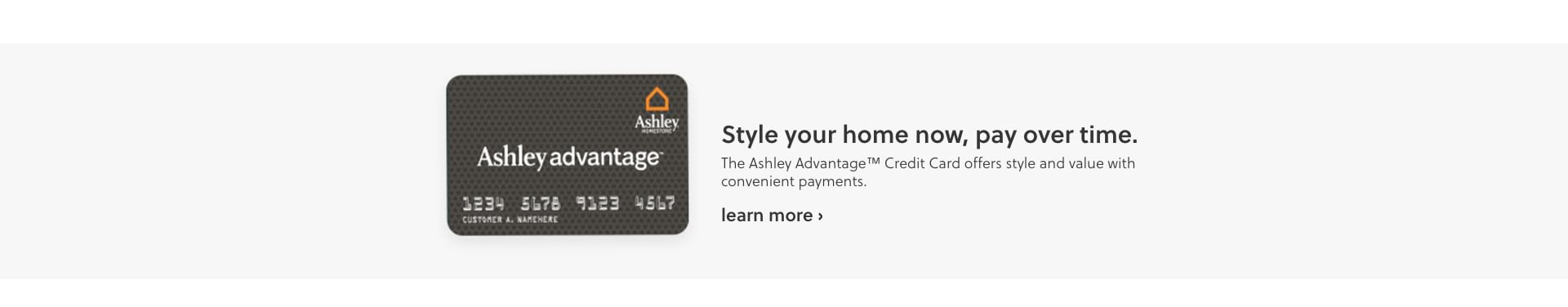 The Ashley Advantage Credit Card Offers Style And Value With Convenient Payments