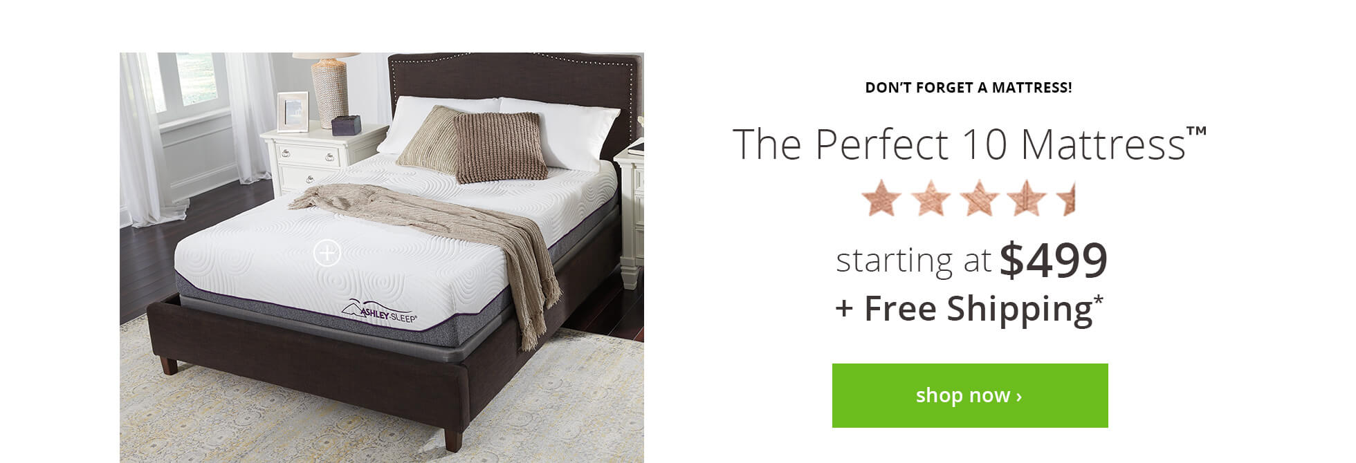 The Perfect 10 Mattress starting at $499