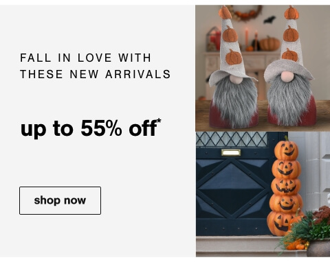 Fall in love with these new arrivals up to 55% off