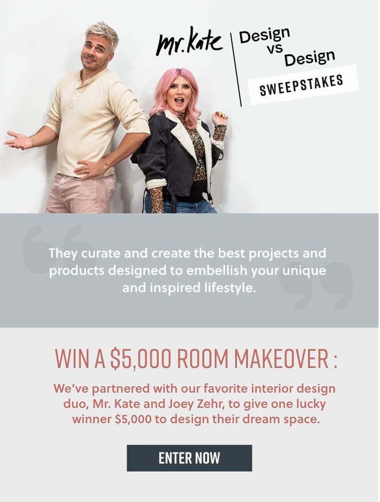 Mr. Kate Design vs Design Sweepstakes