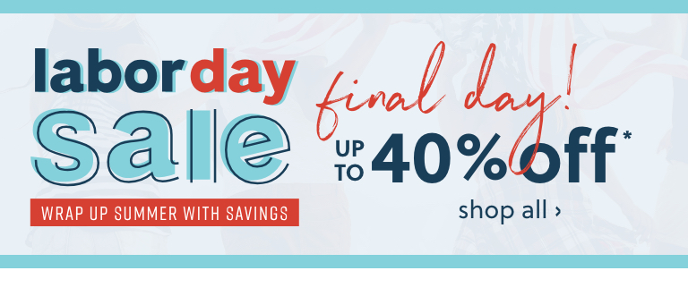 Labor Day Sale up to 35% off*